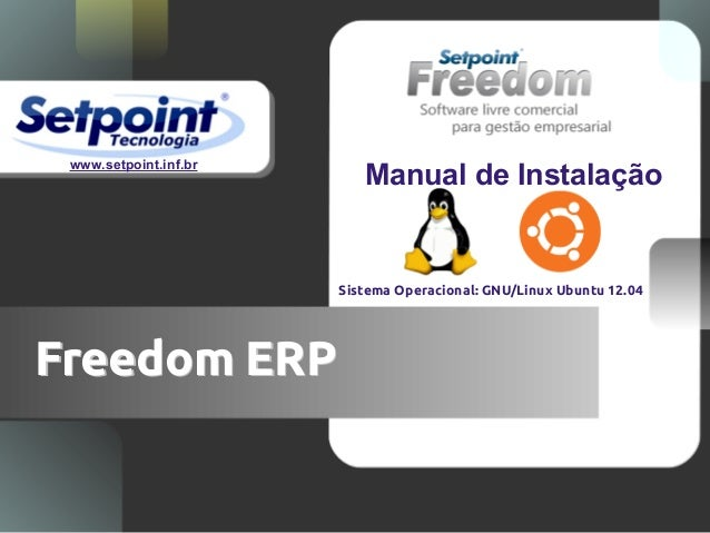 www.setpoint.inf.br                          Manual de Instalação                       Sistema Operacional: GNU/Linux Ubu...