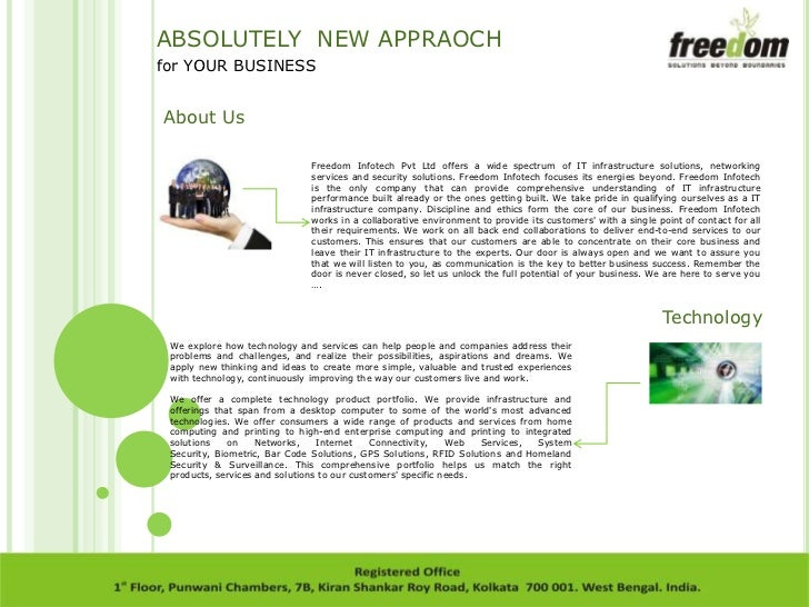 ABSOLUTELY NEW APPRAOCHfor YOUR BUSINESSAbout Us                              Freedom Infotech Pvt Ltd offers a wide spect...