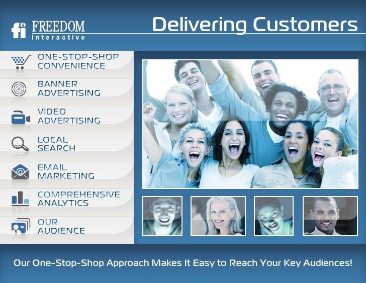 Delivering Customers     ONE-STOP-SHOP     CONVENIENCE      BANNER     ADVERTISING      VIDEO     ADVERTISING      LOCAL  ...