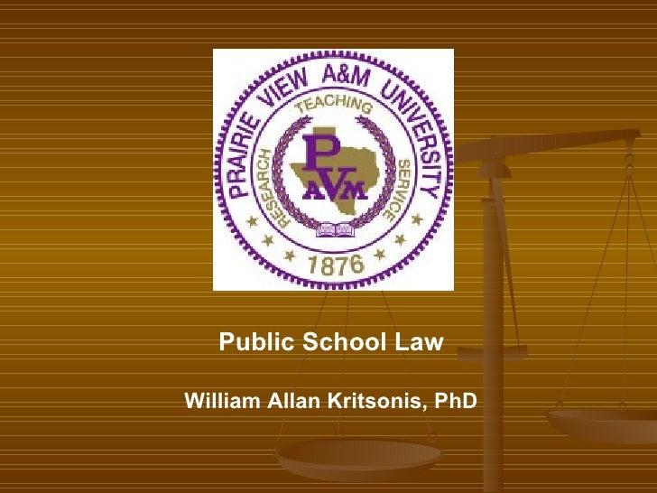 Public School Law William Allan Kritsonis, PhD