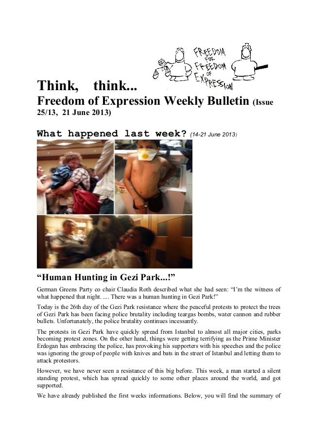 Think, think... Freedom of Expression Weekly Bulletin (Issue 25/13, 21 June 2013) What happened last week? (14-21 June 201...
