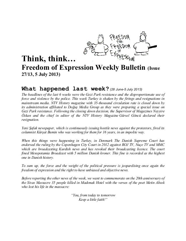 Think, think… Freedom of Expression Weekly Bulletin (Issue 27/13, 5 July 2013) What happened last week? (28 June-5 July 20...