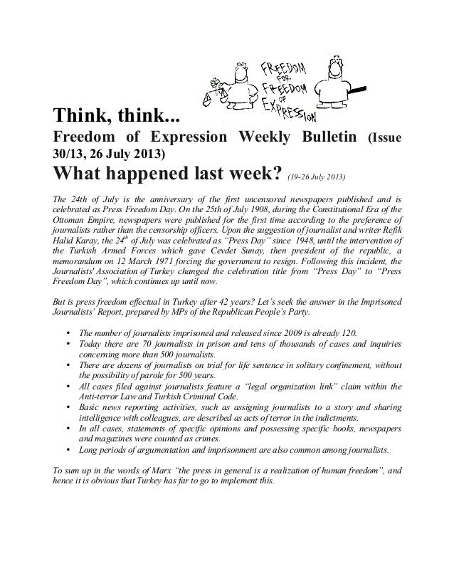 Think, think... Freedom of Expression Weekly Bulletin (Issue 30/13, 26 July 2013) What happened last week? (19-26 July 201...