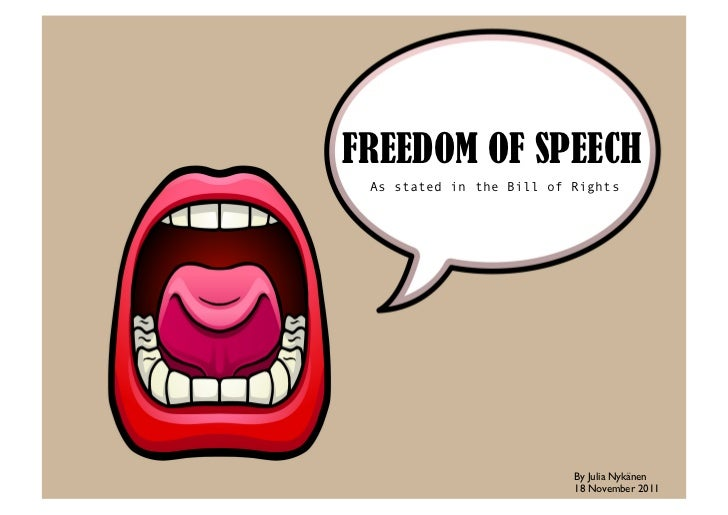 "freedom of speech and expression a Free expression is a bedrock of liberal society without it, democracy is  impossible though sometimes misconstrued as ""i can say whatever i."