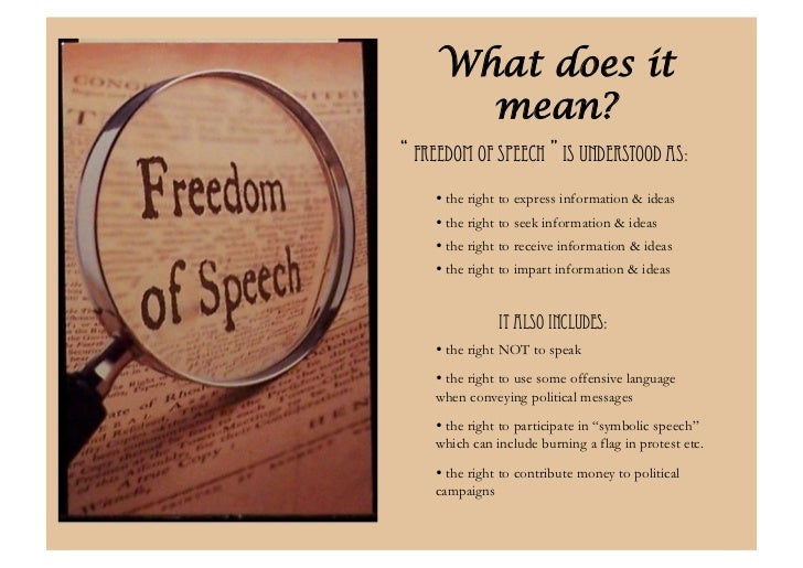 freedom of speech information Freedom of speech: freedom of speech, right, as stated in the 1st and 14th amendments to the constitution of the united states, to express information, ideas, and opinions free of government restrictions based on content.