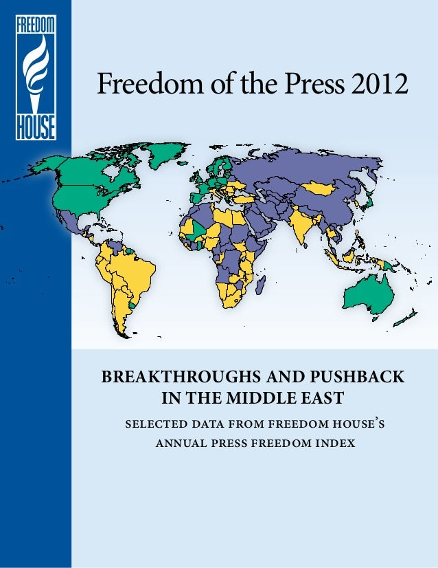 Freedom of the Press 2012Breakthroughs and Pushback     in the Middle East  selected data from freedom house's      annual...