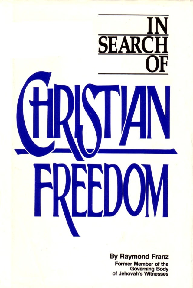 IN SEARCH OF                    CHRISTIAN FREEDOM                                Second Edition                           ...