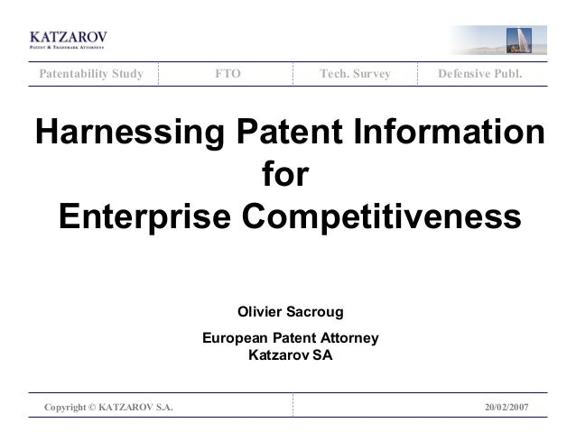 Patentability Study  FTO  Tech. Survey  Defensive Publ.  Harnessing Patent Information for Enterprise Competitiveness Oliv...