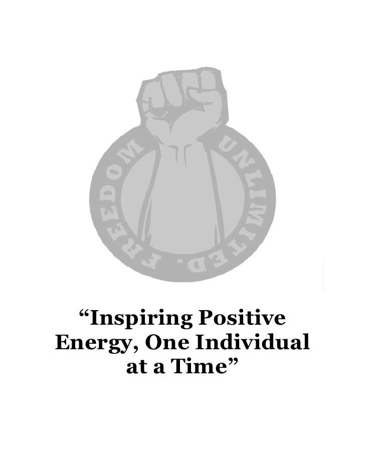 """Inspiring Positive Energy, One Individual       at a Time"""