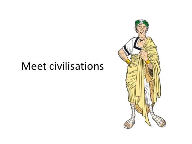 Meet civilisations