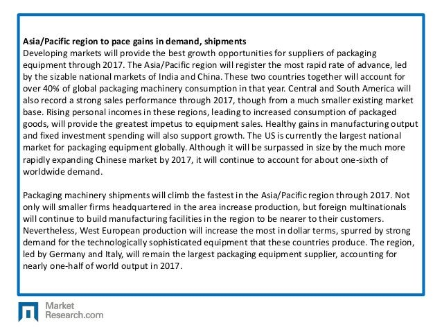 Asia/Pacific region to pace gains in demand, shipments Developing markets will provide the best growth opportunities for s...