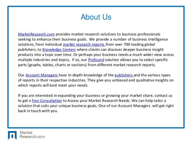 MarketResearch.com provides market research solutions to business professionals seeking to enhance their business goals. W...