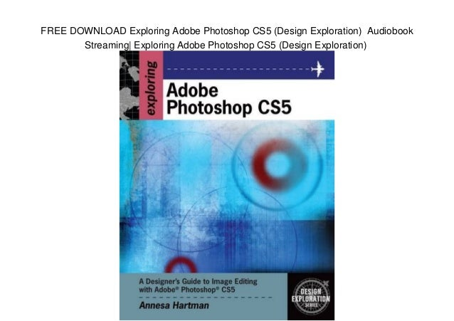 Adobe Photoshop Cs5 Guide Book