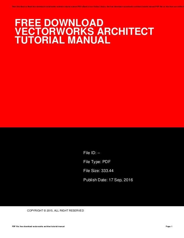 free download vectorworks architect tutorial manual rh slideshare net vectorworks architect tutorial manual eighth edition uk vectorworks architect tutorial manual pdf download