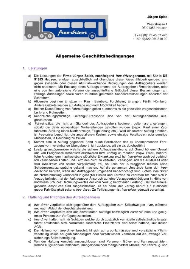freedriver-AGB (Stand / Oktober 2010) Seite 1 von 3 Jürgen Spick Weststrasse 1 DE 91353 Hausen t +49 (0)173 45 52 470 f +4...