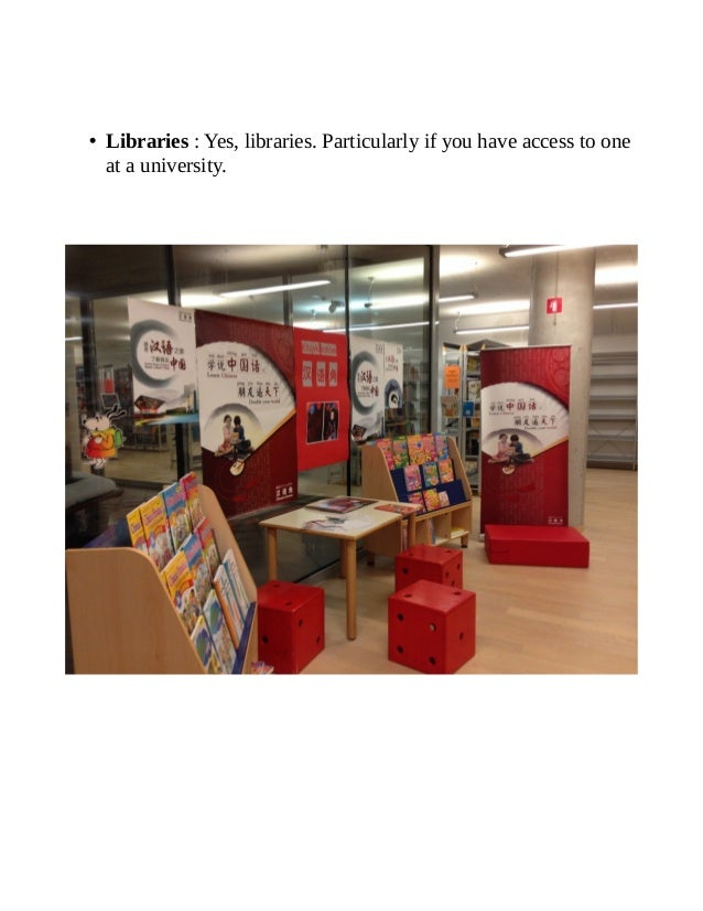 • Libraries : Yes, libraries. Particularly if you have access to one at a university.