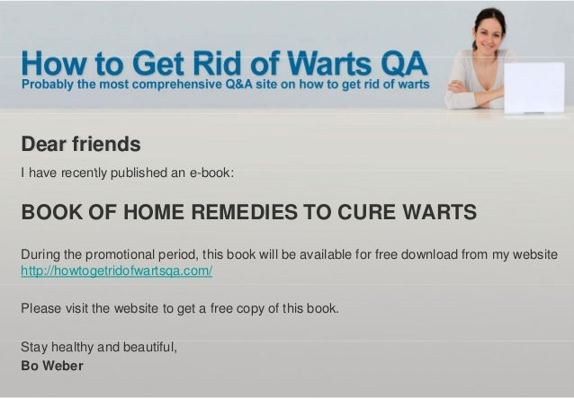 Free E-book:  Book of Home Remedies to Cure Warts Slide 2