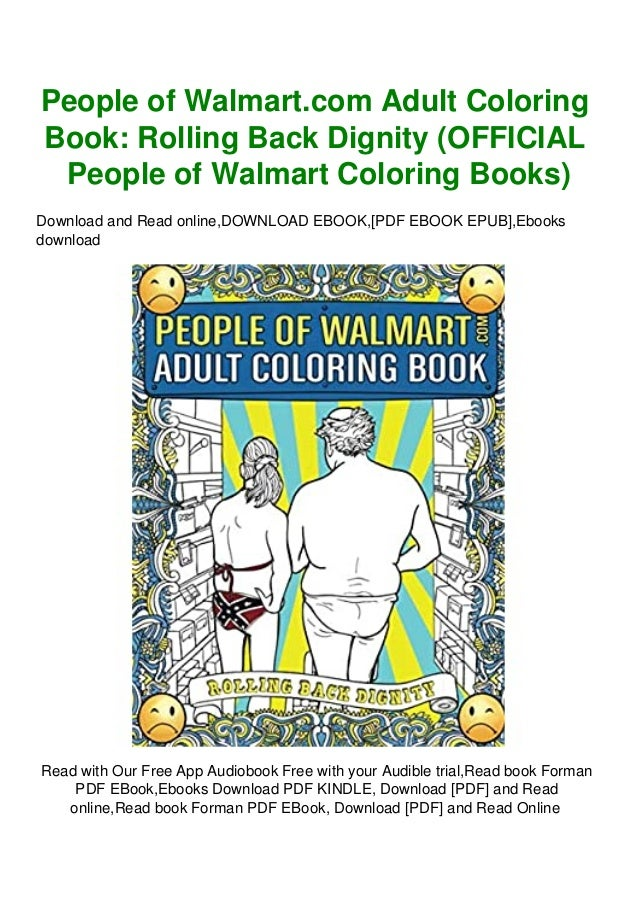 Free [epub]$$ People Of Walmart.com Adult Coloring Book Rolling Back …
