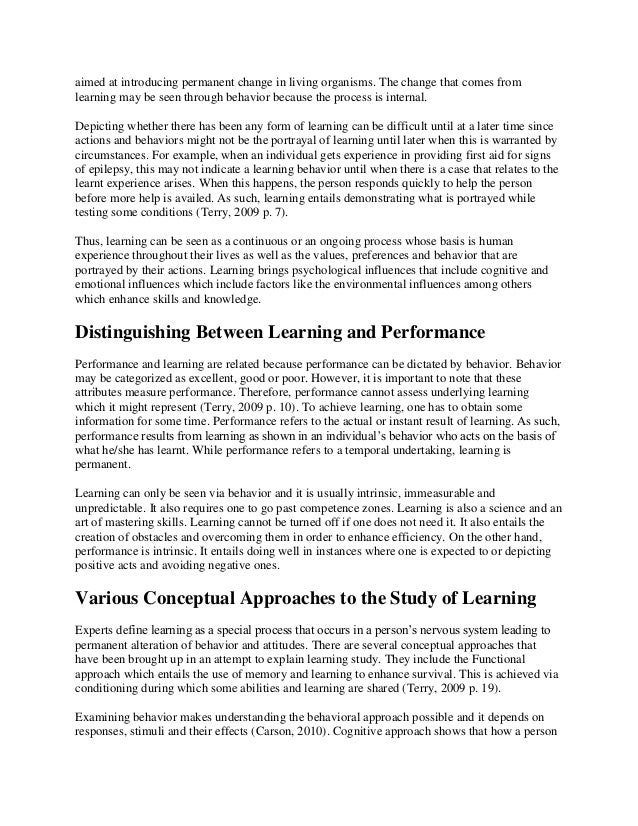 learning is the process of acquiring knowledge through experience which leads to an enduring change  Cognitive theories view learning as involving the acquisition or reorganization of the cognitive structures through which human process and store information (good and brophy , 1990) cognitive is governed by an objective view of the nature of knowledge and what it means to know something the transition from behavioral instructional design .