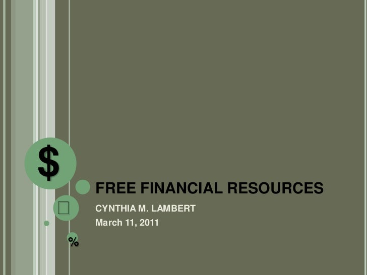$       FREE FINANCIAL RESOURCES₵       CYNTHIA M. LAMBERT        March 11, 2011    %
