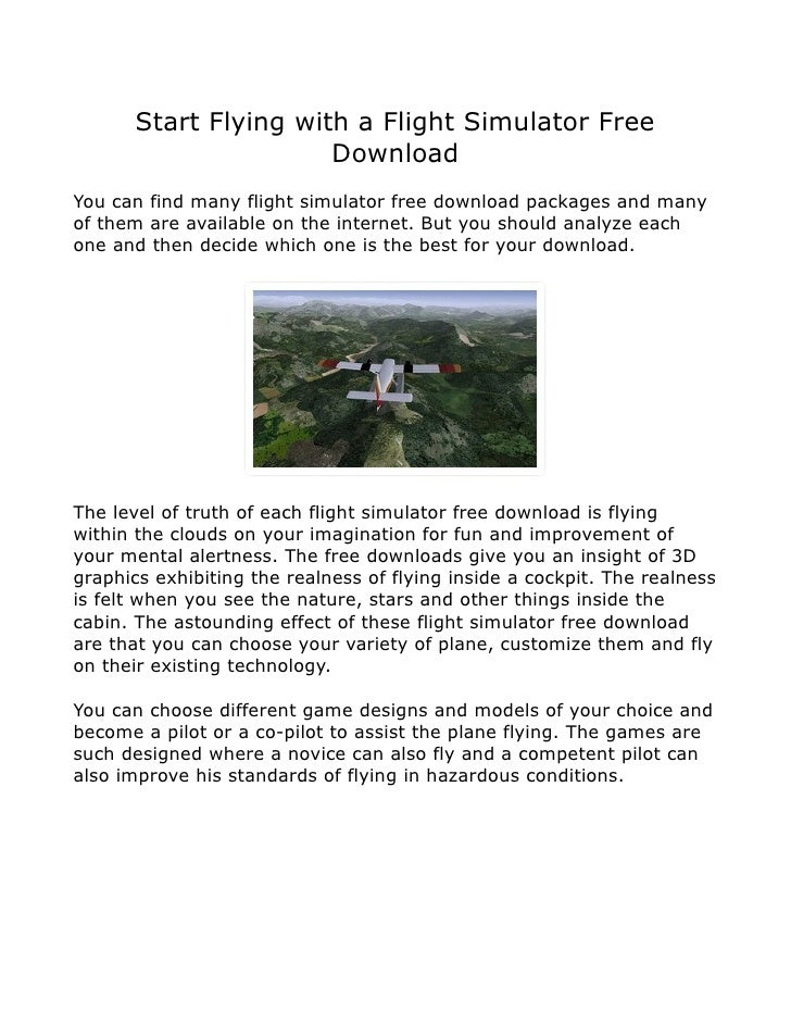 Start Flying with a Flight Simulator Free                       DownloadYou can find many flight simulator free download p...