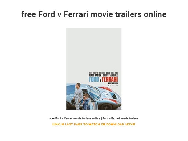 Free Ford V Ferrari Movie Trailers Online