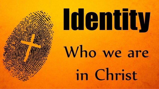Who we are in Christ Identity