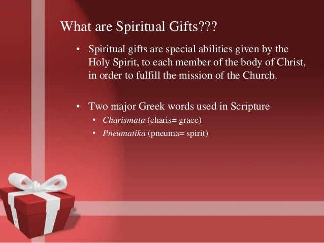 Spiritual gifts presentation 4 what are spiritual gifts negle Images