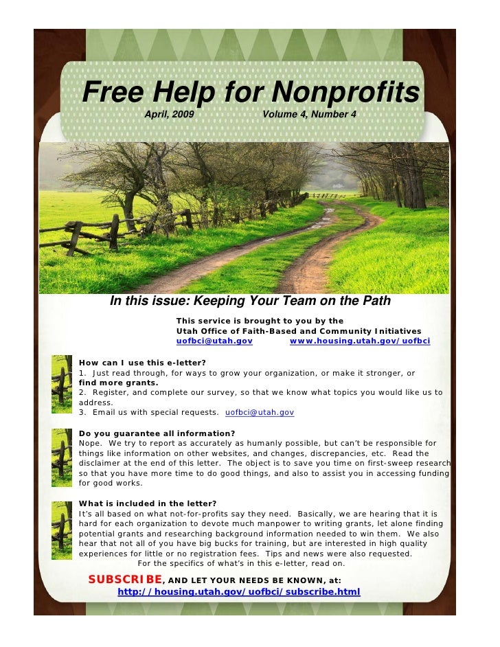 Free Help for Nonprofits                 April, 2009                  Volume 4, Number 4            In this issue: Keeping...