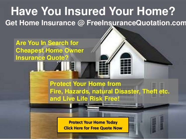 Free Homeowners Insurance Quotes Online, Get Cheapest