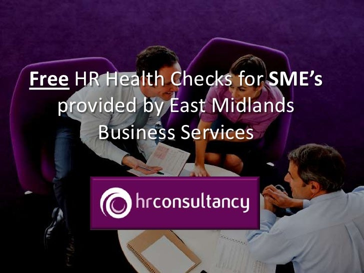 Free HR Health Checks for SME'sprovided by East Midlands Business Services<br />