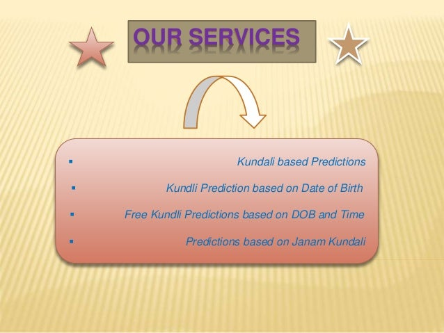 Free janam kundali predictions based on date of birth and time