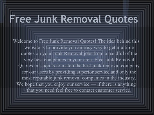 Free Junk Removal >> Free Junk Removal Quotes