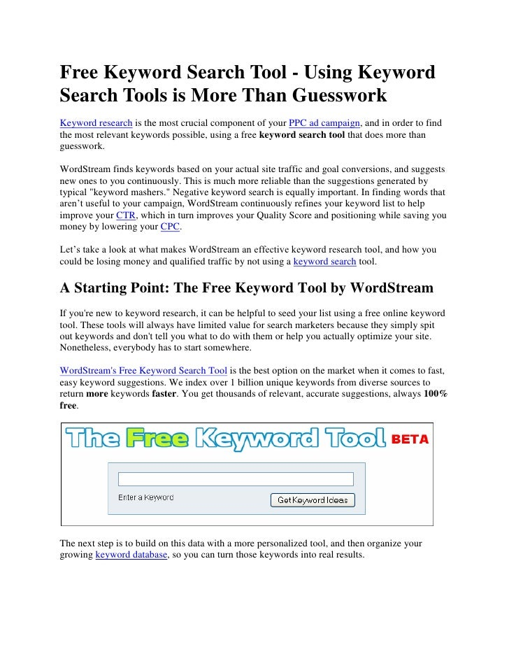 Free Keyword Search Tool - Using Keyword Search Tools is More Than Guesswork<br />Keyword research is the most crucial com...
