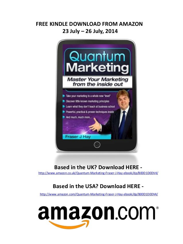 FREE KINDLE DOWNLOAD FROM AMAZON 23 July – 26 July, 2014 Based in the UK? Download HERE - http://www.amazon.co.uk/Quantum-...