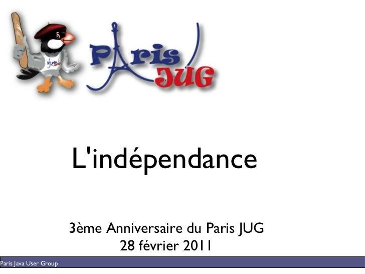 L'indépendance