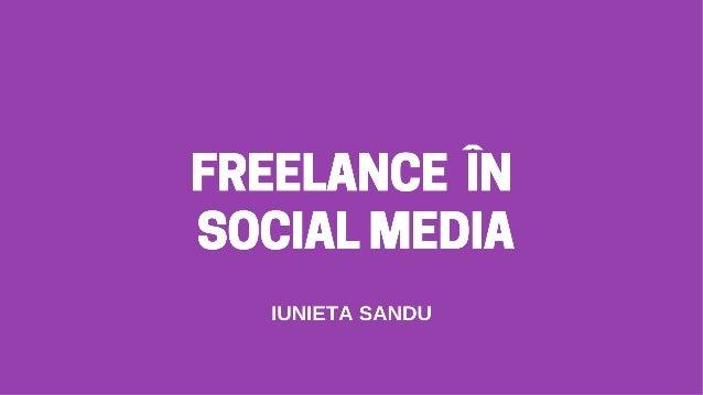 Freelance în Social Media - Iunieta Sandu