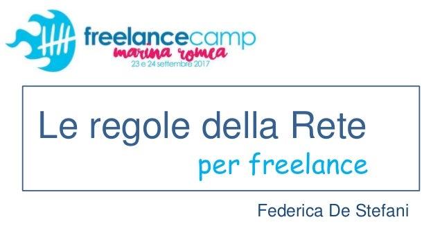 Le regole della Rete per freelance Federica De Stefani