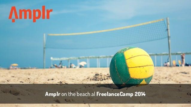 Amplr on the beach al FreelanceCamp 2014