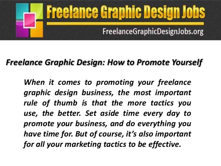 Freelance Graphic Design: How to Promote Yourself    When it comes to promoting your freelance    graphic design business,...