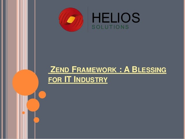 ZEND FRAMEWORK : A BLESSING FOR IT INDUSTRY