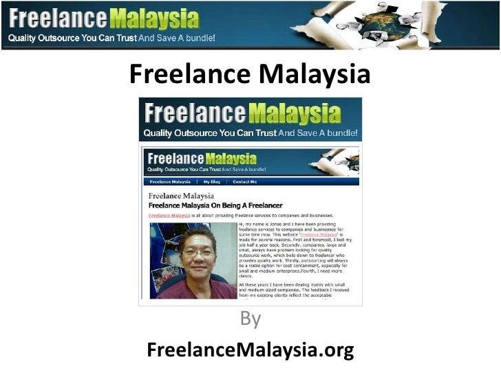 Freelance Malaysia          By FreelanceMalaysia.org