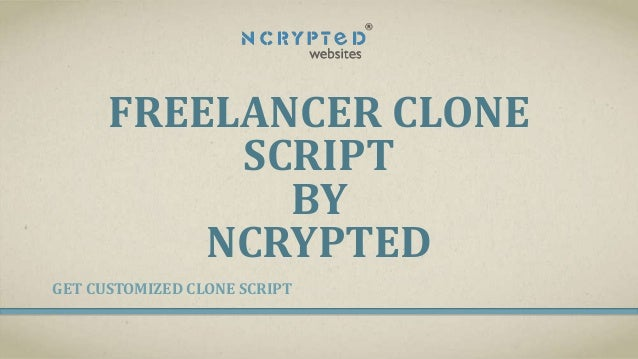 FREELANCER CLONE SCRIPT BY NCRYPTED GET CUSTOMIZED CLONE SCRIPT