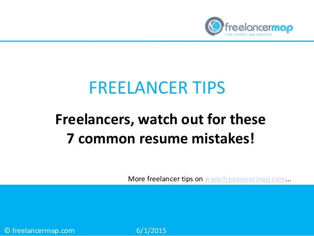 freelancers watch out for these 7 common resume mistakes