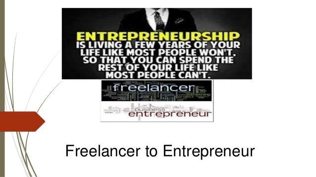 Freelancer to Entrepreneur