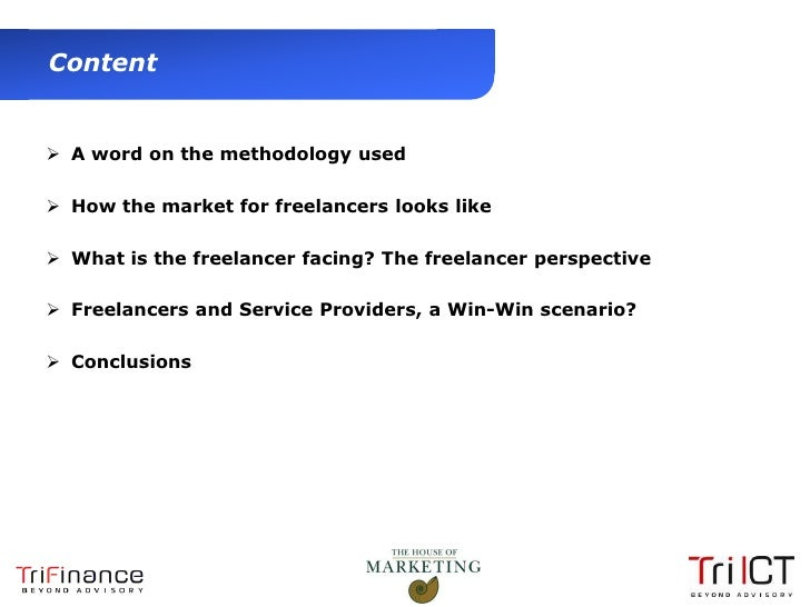 Content       A word on the methodology used       How the market for freelancers looks like       What is the freelanc...