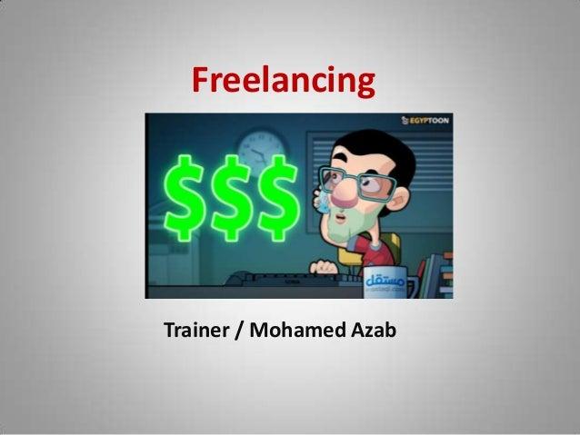 Freelancing Trainer / Mohamed Azab