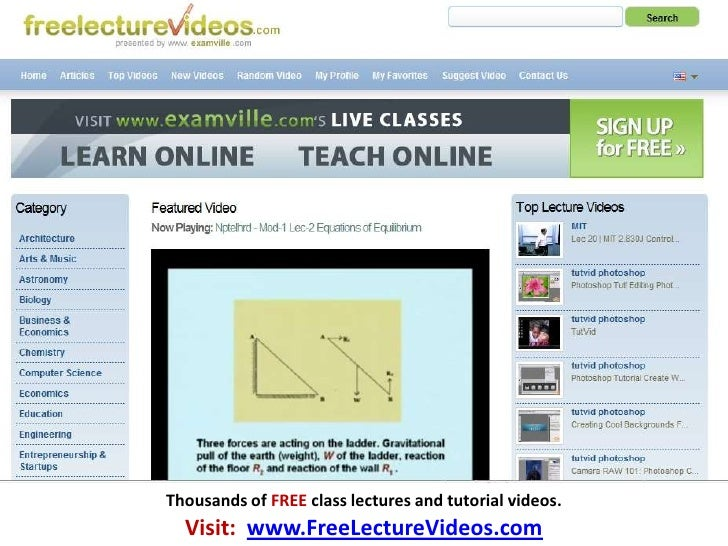 Thousands of FREE class lectures and tutorial videos.<br />Visit:  www.FreeLectureVideos.com<br />