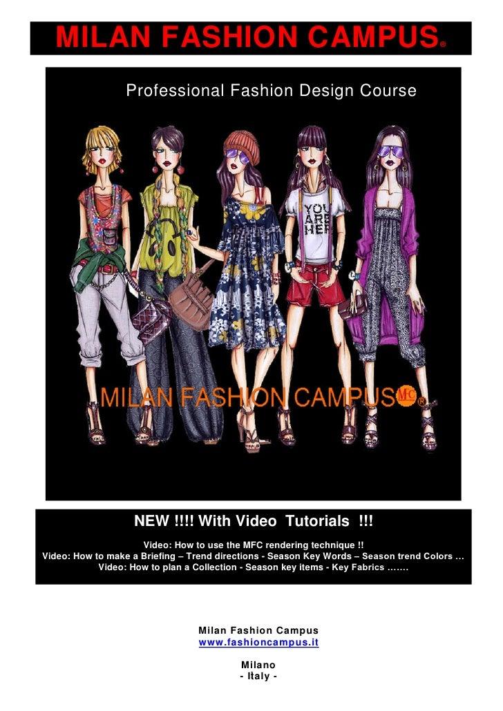 MILAN FASHION CAMPUS®                 Professional Fashion Design Course                       NEW !!!! With Video Tutoria...