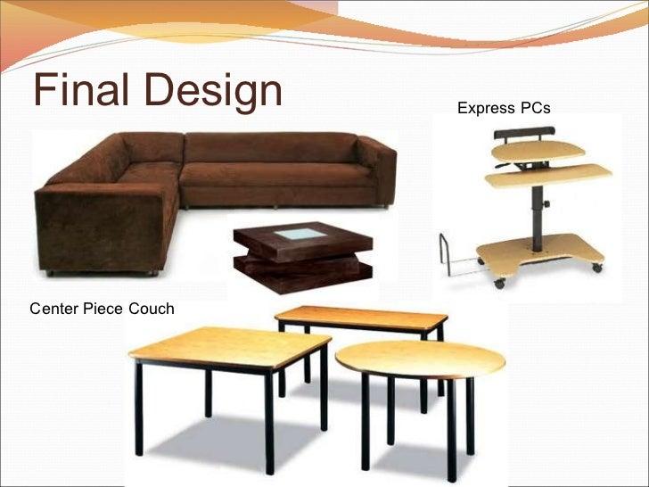 Final Design Center Piece Couch Express PCs